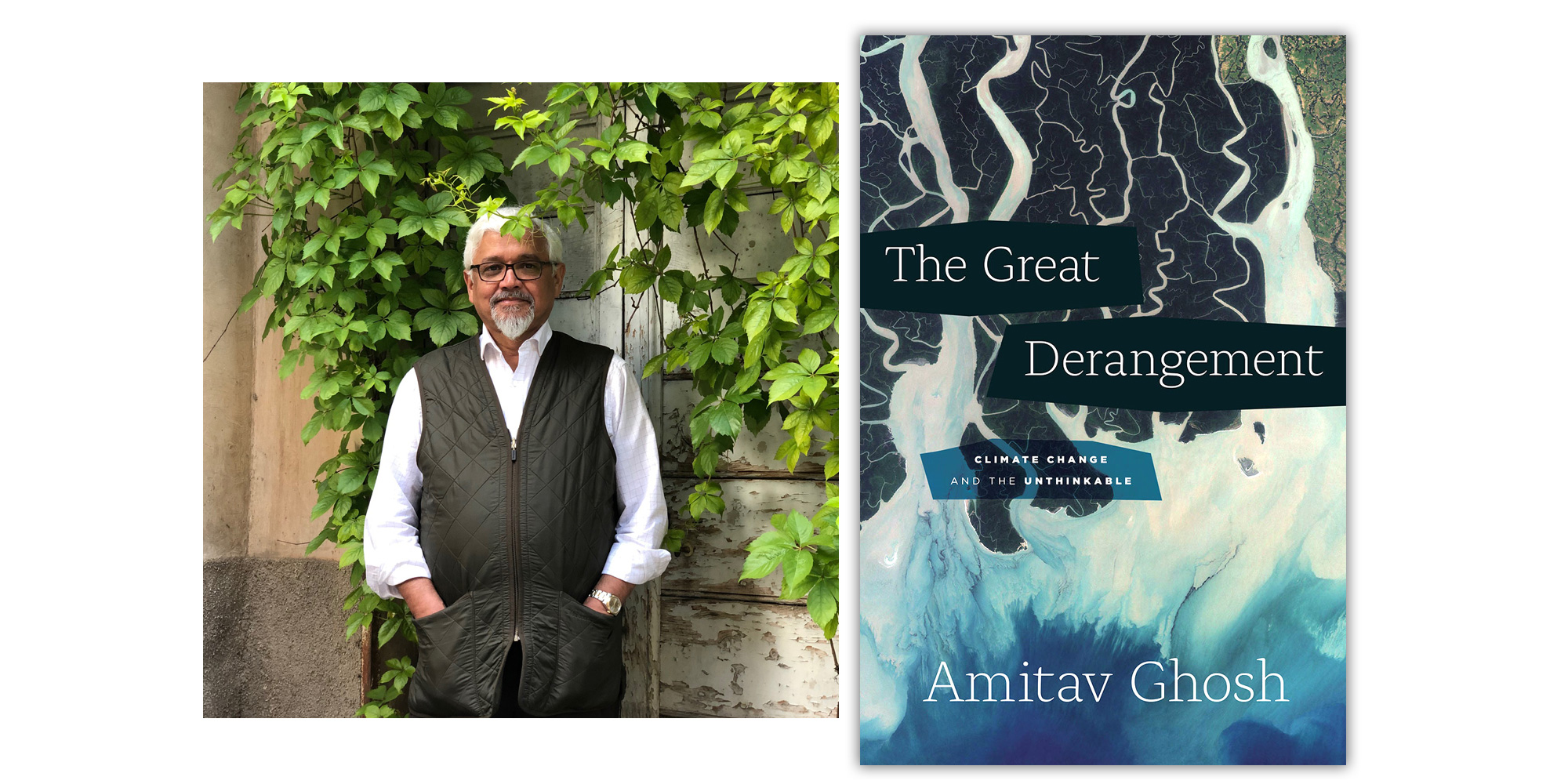 The Great Derangement book cover with author photo of Amitav Ghosh